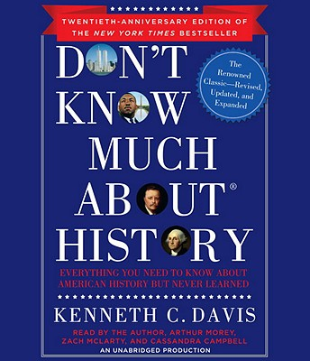 [CD] Don't Know Much About History By Davis, Kenneth C.