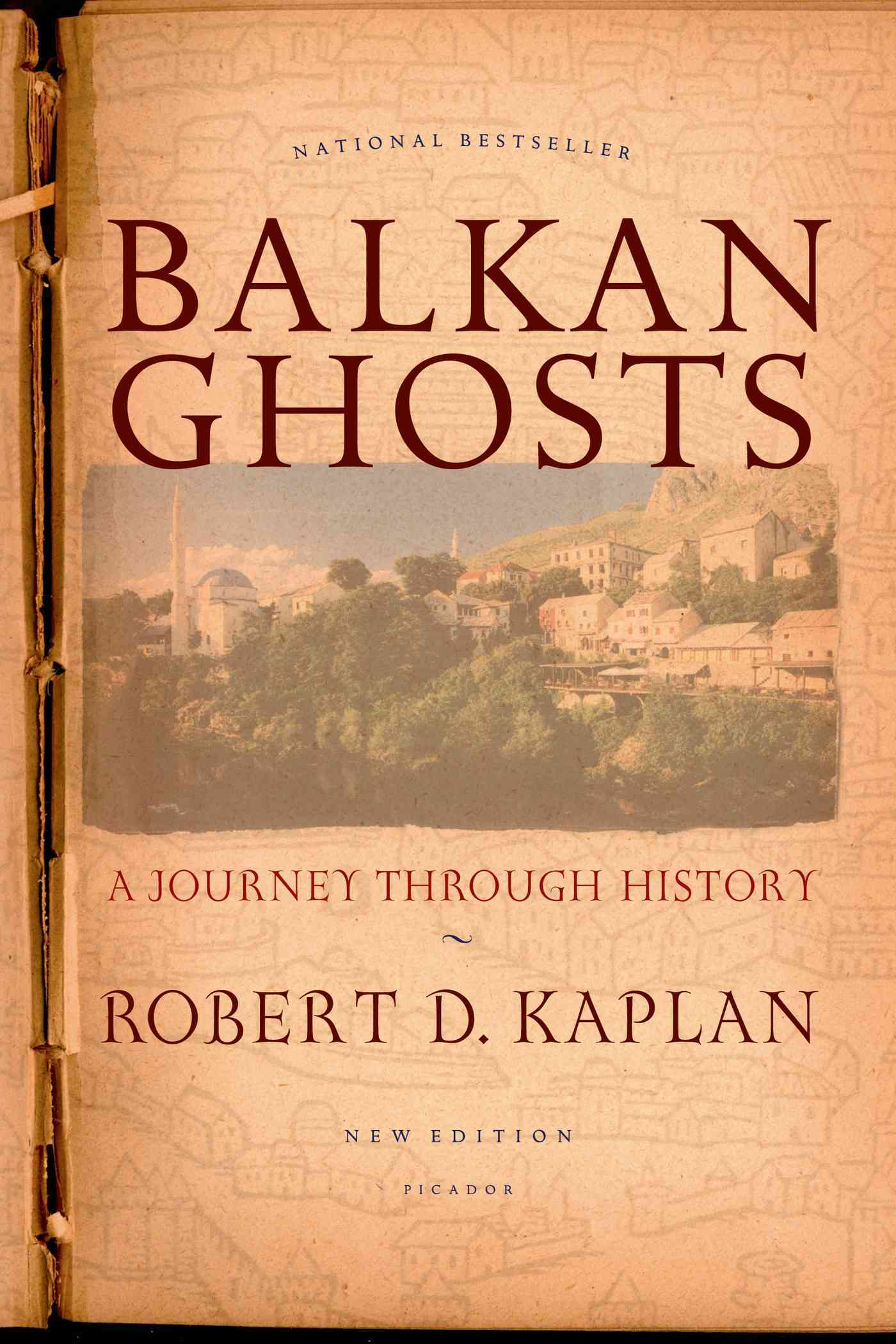 Balkan Ghosts By Kaplan, Robert D.