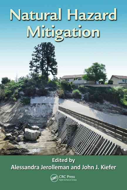 Natural Hazard Mitigation By Jerolleman, Alessandra/ Kiefer, John J.