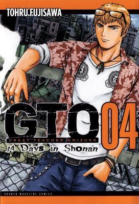 Gto: 14 Days in Shonan 4 By Fujisawa, Tohru